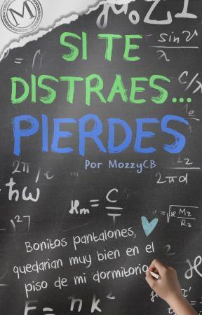 Si te distraes... Pierdes by MozzyCB