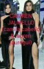 CAMREN (Camila Y Lauren) by nahir041030