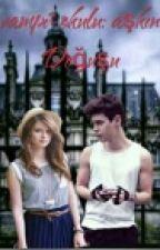 Vampir Okulu: Aşkın Doğuşu by CemileBattal