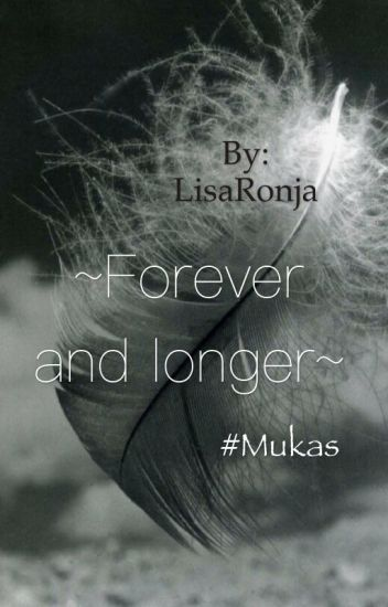 #Mukas ~Forever and longer~