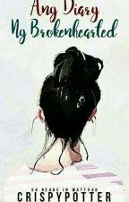 Ang Diary Ng Brokenhearted by CrispyPotter
