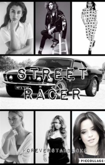 Street Racer (5H/You/Tori Kelly)
