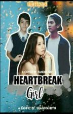 Heartbreak Girl (Slow Update) by cantiiiquecews_