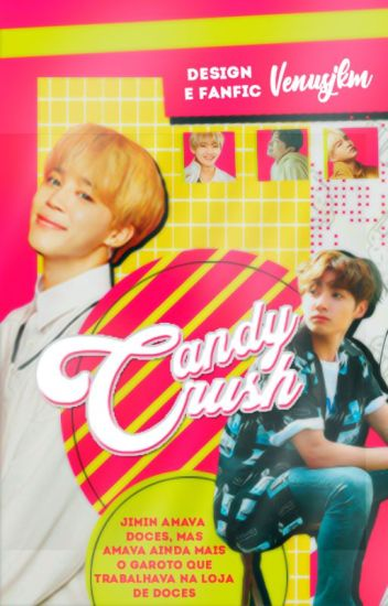 Candy Crush • Pjm × Jjk