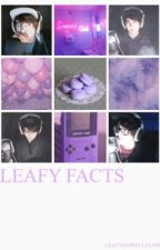LeafyIsHere Facts by qthememe