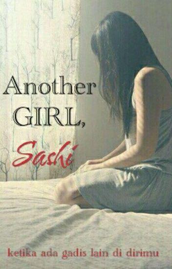 Another GIRL, Sashi.