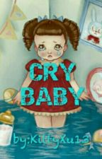 Cry Baby PT by KittyXu13