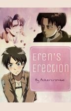 Eren's Erection ✔️ by Ackercrombie