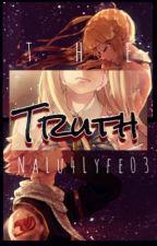 The Truth/NaLu/✔️ by NaLu4Lyfe03