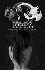 Kora, Dragonnière de l'Ombre by bearenottobe