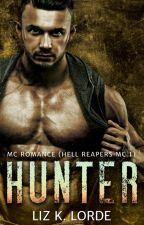 Hunter: Hell Reapers MC - A Bad Boy Biker Romance by LizLorde