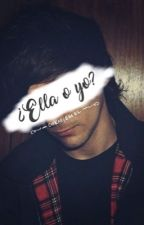¿Ella o yo? (Larry)  by CherryEssel