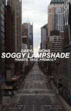 soggy lampshade » rants, tags etc.  by darylsdixons