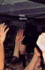 Party Nächte (Sex Story) by fritzchen20