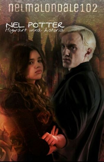 ✔Nel Potter - Hogwart Inna Historia [ZAKOŃCZONE✔]