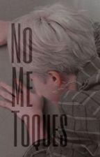 NO ME TOQUES 🚷 BTS P.JiMin by _monbebe