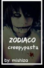 →Zodiaco Creepypasta ← by mishiza