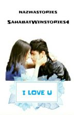 I LOVE U by SahabatWinstories4