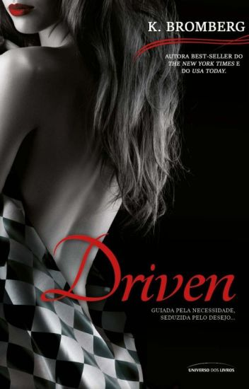 Driven - Livro 1 K Bromberg - Completo