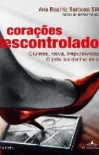 CORAÇÕES DESCONTROLADOS by srta_AmmyMills