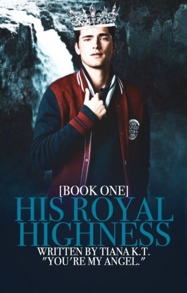 His Royal Highness [book one] | ongoing