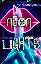 NEON LIGHTS - Michael Clifford by safetyxmike