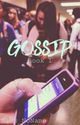 Gossip | 1 by Miss_NoName