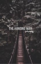 The Hanging Man| Jack Wilder by gredweasley