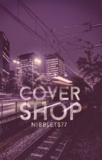 Cover Shop  by Nibblets77