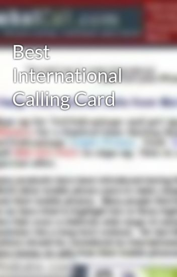 best international calling card smartglobal wattpad - Best International Calling Cards