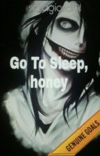 Go To Sleep, Honey|| Jeff The Killer by saragiordi91