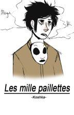 Les mille paillettes by -Koshka-