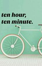 ❥ ten hour ten minute ✔ by chuttababy