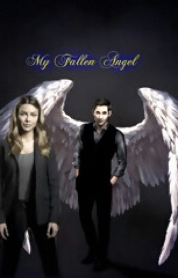 My Fallen Angel.