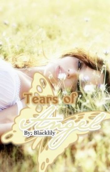 Tears of Angel (The Sequel)