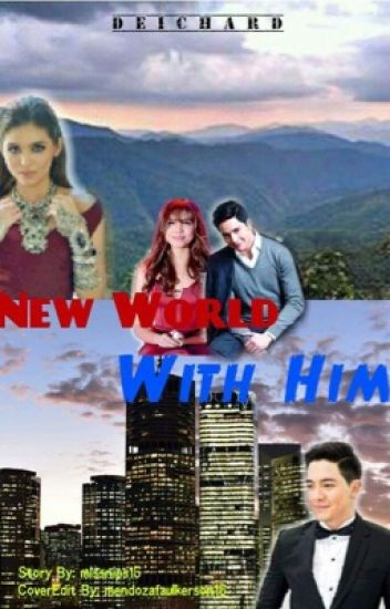 New World With Him [COMPLETED]