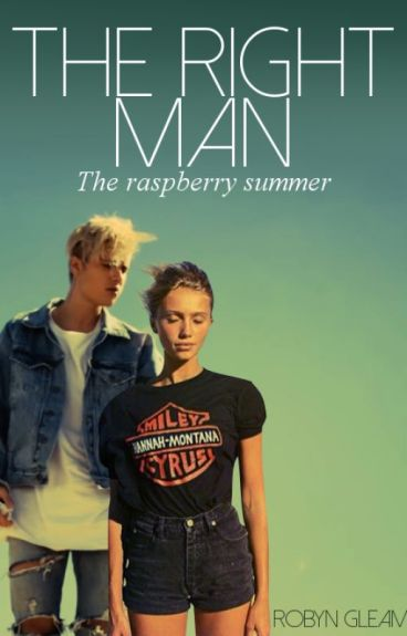 The Right Man 3 - the raspberry summer