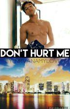 Don't hurt me || Cameron Dallas  by nirvanamylove