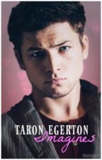 Taron Egerton Imagines/x Readers by egertoness