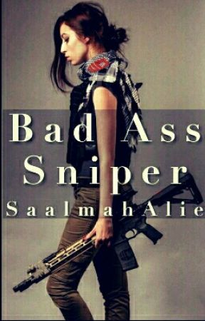 BAD ASS SNIPER by SaalmahAlie