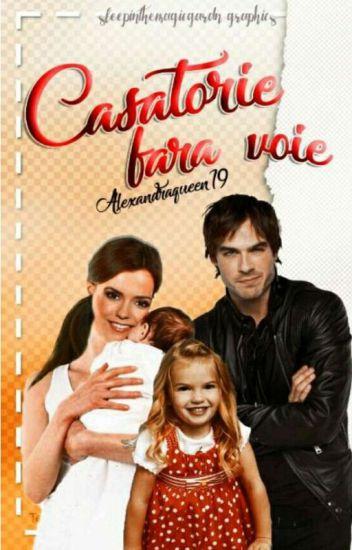 Casatorie Fara Voie (IN EDITARE)
