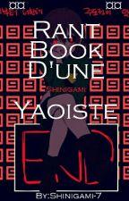 Rant Book D'une Shinigami Yaoiste by Shinigami-7