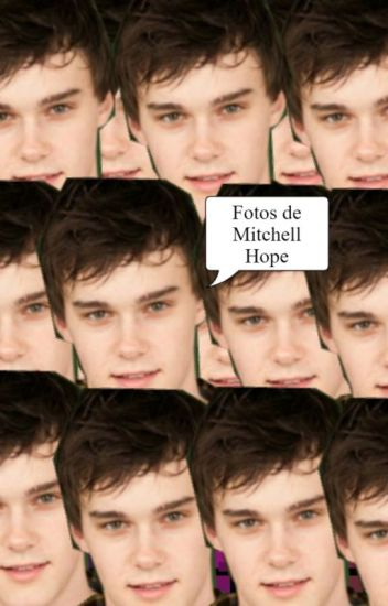 Fotos De Mitchell Hope