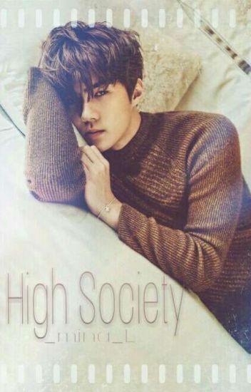 High Society [Oh Sehun] ✔