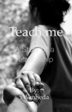 Teach me by xWenheda