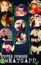 Super Junior ~~ Whatsapp by TheAngelsOfSJ
