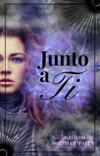 Junto a ti - Finalizada- by Sonatina30