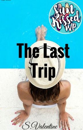 The Last Trip by SValentineAuthor