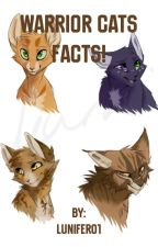 Warrior Cats Facts!  by Lunifer01