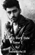Zayn's Dark Side - Tome I by benedicte18